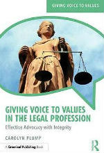 Giving Voice to Values in the Legal Profession