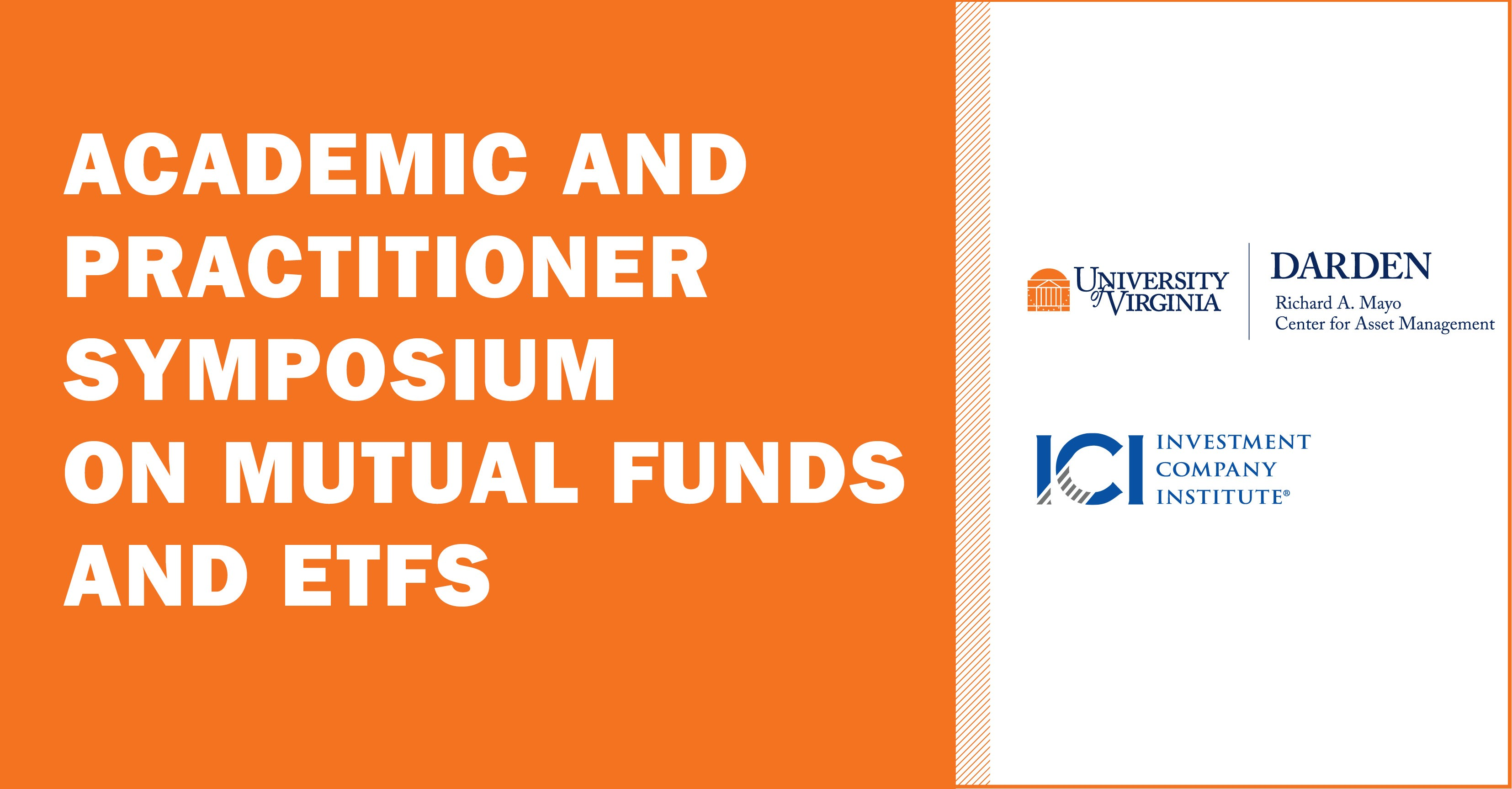 Academic and Practitioner Symposium on Mutual Funds and ETFs